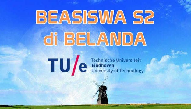 Beasiswa S2 Belanda di Eindhoven University of Technology (TU/e)